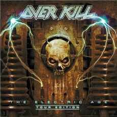 2CD Overkill - The Electric Age Tour Edition - 2013
