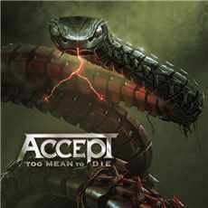 CD Accept - Too Mean To Die 2021