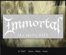 Samolepka na Auto Immortal - all Shall Fall