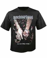 Tričko Machine Head - The More Things Change . . .  Imp.