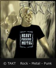 Tričko Heavy Fucking Metal 2