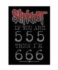 Vlajka Slipknot - if You Are 555 Then I m 666 - Hfl0381