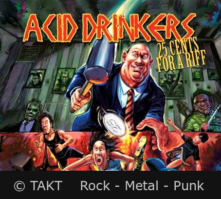 CD Acid Drinkers - 25 Cents For A Riff