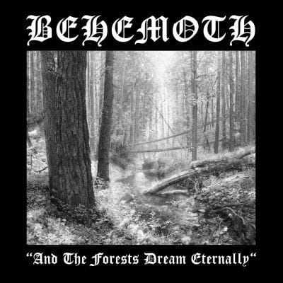 CD Behemoth - and The Forests Dream Eternally - 2005