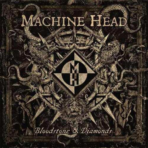 CD Machine Head - Bloodstone Diamonds - 2014