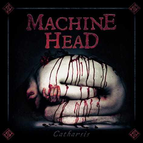 CD Machine Head - catharsis - 2018