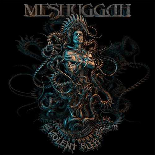 CD Meshuggah - the Violent Sleep Of Reason Digipack - 2016