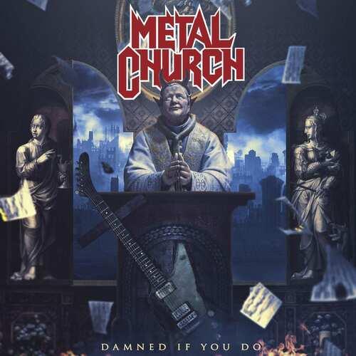 CD Metal Church - damned If You Do 2018